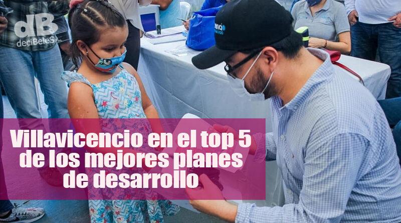 Califican el plan de desarrollo de Villavicencio como uno de los mejores del país