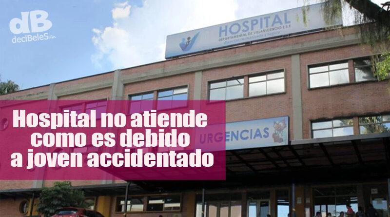 Denuncian presunta negligencia médica por parte del Hospital Departamental de Villavicencio